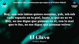 Prince Royce - El Clavo (LETRA OFICIAL) 2018