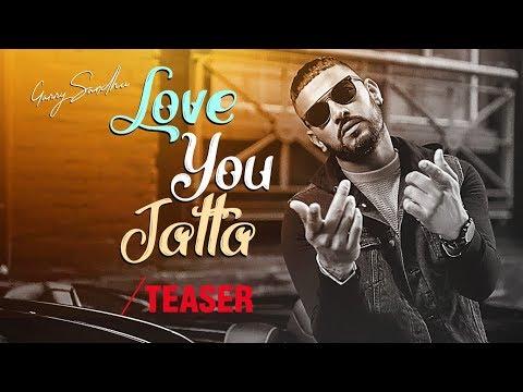 Song Teaser ► Love You Jatta   Garry...