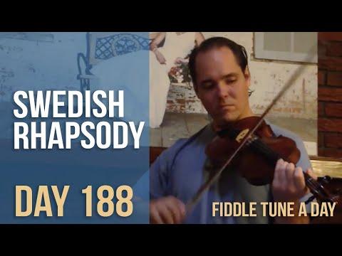 Swedish Rhapsody - Fiddle Tune a Day - Day 188