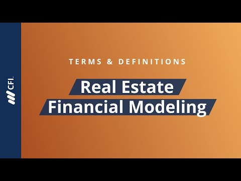 Real Estate Financial Modeling - Terms & Definitions