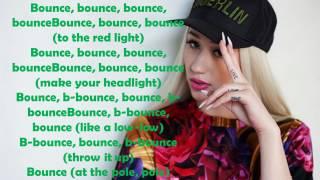 Iggy Azalea - Mo Bounce (LYRICS) New Song! 2017 HD