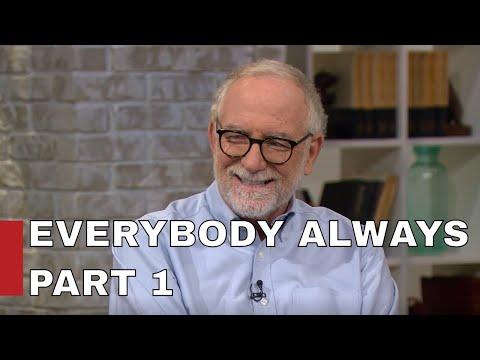 Everybody Always / BOB GOFF PART 1