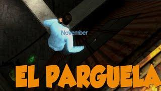 EL PARGUELA - Murder Garrys Mod