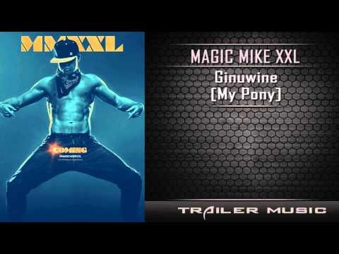 Magic Mike XXL Official Teaser Trailer Music