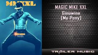 Magic Mike XXL Official Teaser Trailer Music