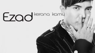 Ezad - Kerana Kamu | Karena Kamu (Versi Promo) Full & Lyric (lagu terbaru 2013)