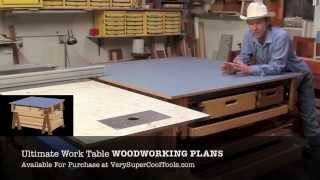 The Ultimate Work Table - Update - Woodworking Plans Available