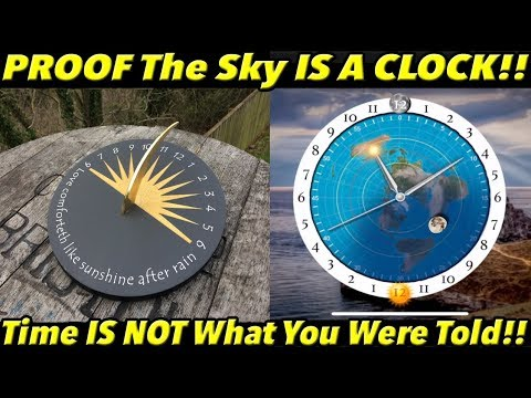 PROOF The Sky Is a CLOCK!! (Time IS NOT What You Were Told!!) | Fe PROOF 15