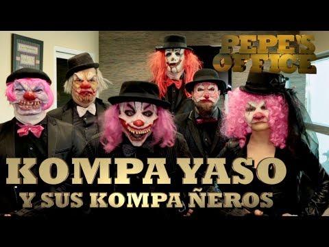 EL KOMPA YASO VUELVE CON SUS KOMPA ÑEROS - Pepe's Office