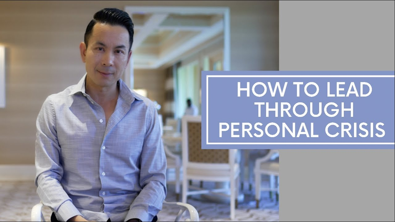 How Do You Lead Through Personal Crisis