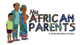 MY AFRICAN PARENTS (Splendid TV Cartoon)