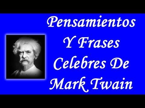 Pensamientos Y Frases Celebres De Mark Twain