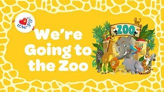 We're Going to the Zoo Lyrics | Kids Animal Song | Children Love to Sing