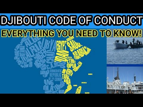 DJIBOUTI CODE OF CONDUCT / JEDDAH AMENDMENT, All you need to know!