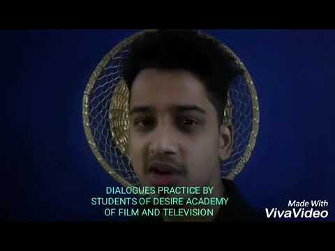 Dialogues practice by students of desire academy of film & television