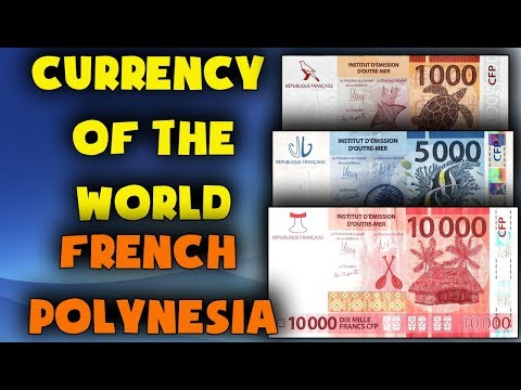 Currency Of The World - French Polynesia. CFP Franc (XPF). Exchange Rates French Polynesia