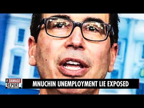 Mnuchin's Dirty Unemployment Lie EXPOSED