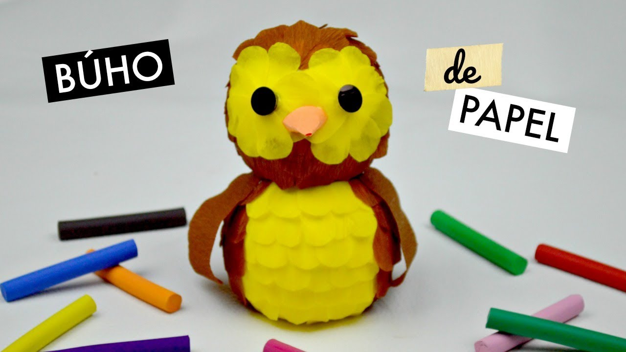 Búho De Papel Crepe Youtube