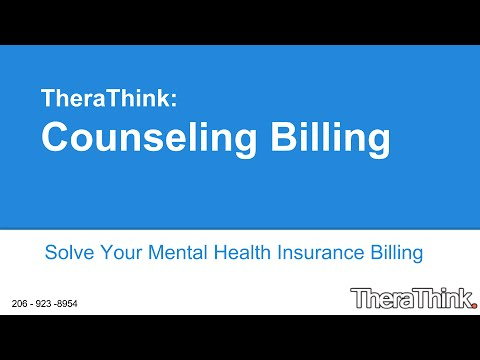 Counseling Billing for Mental Health Billing Providers