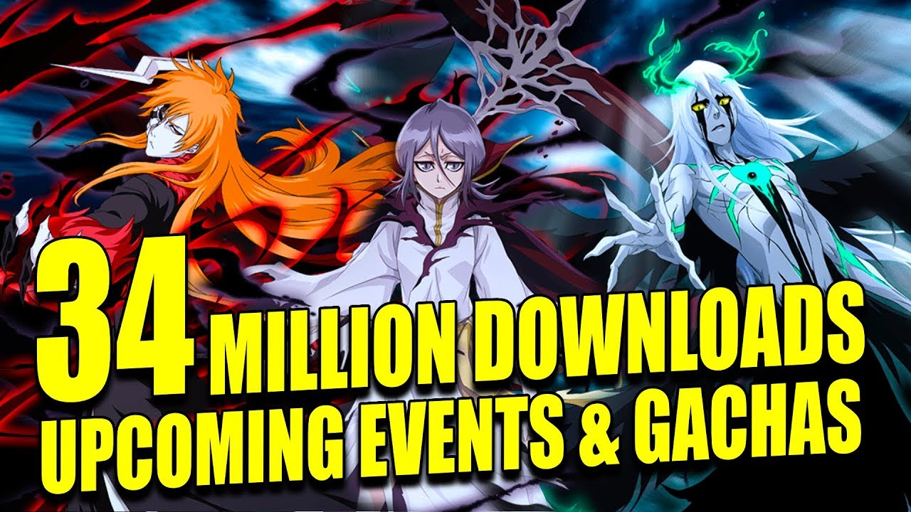 Bleach Downloads 34 Million Downloads Upcoming Events Gachas Bleach Brave Souls