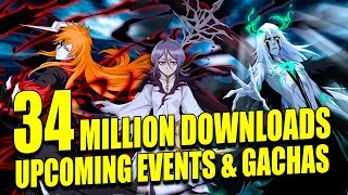 vuclip 34 MILLION DOWNLOADS, UPCOMING EVENTS & GACHAS Bleach Brave Souls