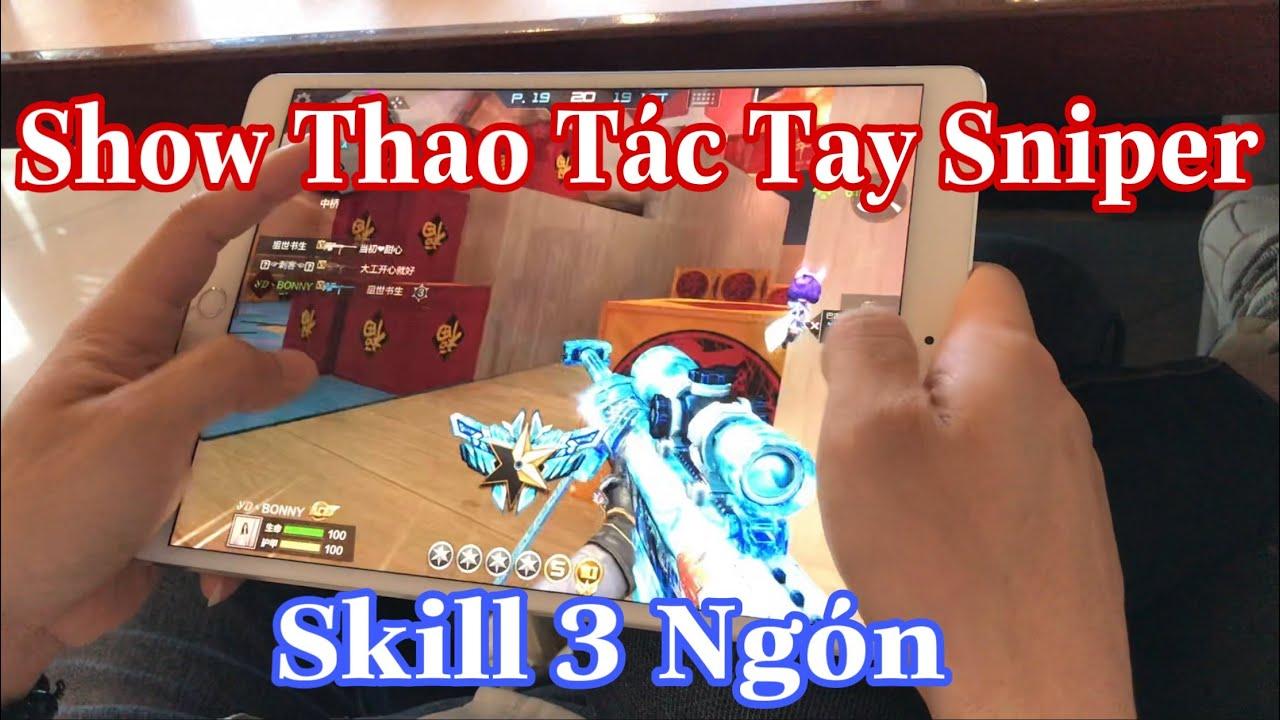 Show Thao Tác Tay CF Mobile Của Best Sniper 3 Ngón