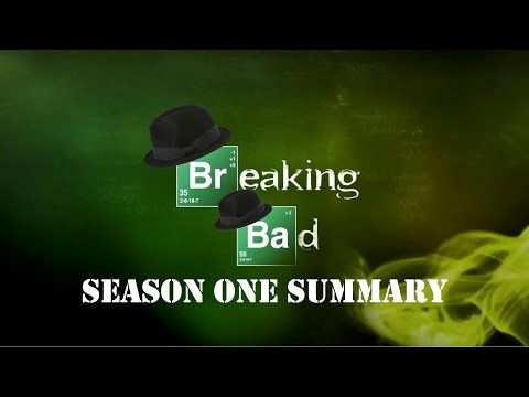 Summary: Breaking Bad Season 1
