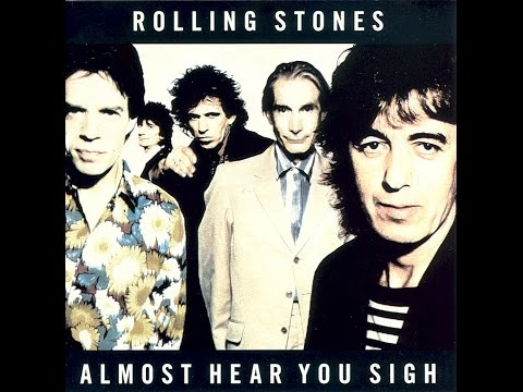 The Rolling Stones -  Almost Hear You Sigh  HQ