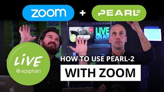 How to use Pearl with Zoom