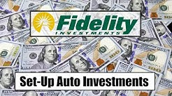 Setting Up Automatic Investments | Fidelity | Personal Finance, Stock Market