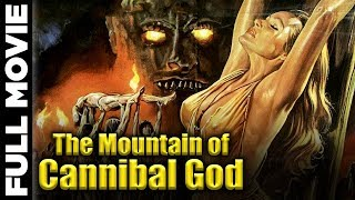 The Mountain of the Cannibal God | Italian Cult Movie | Hollywood Thriller Movie