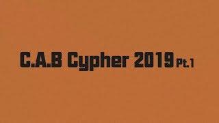 【C.A.B Cypher 2019 Pt.1】Official Lyrical Video