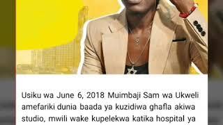 BREAKING NEWS:Msanii wa bongo fleva Sam wa ukweli afariki dunia #RIP sam
