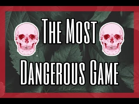 9th Grade English Final | The Most Dangerous Game
