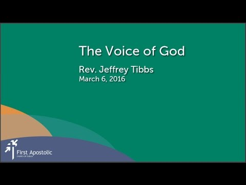 The Voice of God - Rev Jeffrey Tibbs 3/6/2016 (Dublin Ohio Church)