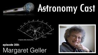 Astronomy Cast Ep. 359: Modern Women: Margaret Geller
