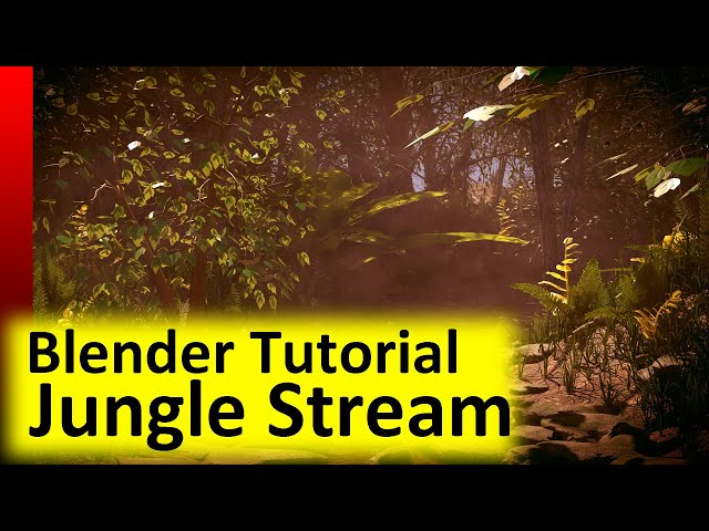 Blender Tutorial - Jungle Stream