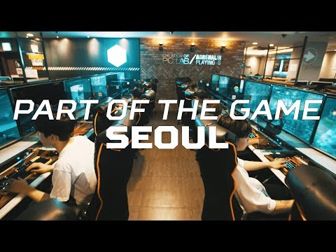 The Capital City of esports. | Part of the Game E3: Seoul