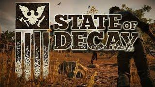 State of Decay  Зомби-апокалипсис  Стрим 18