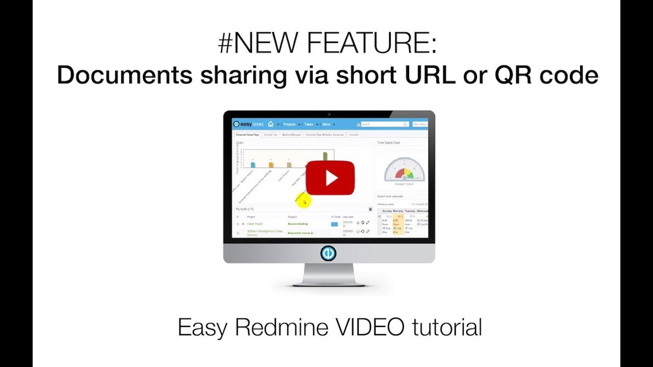 Documents sharing via short url or qr code easy redmine youtube