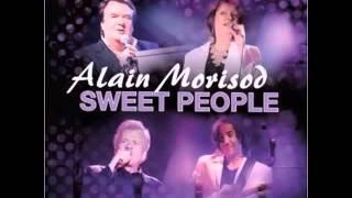 Alain Morisod -  Aimer comme avant