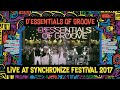 D Essentials of Groove live at SynhcronizeFest   6 Oktober 2017