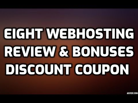 Eight Webhosting | Eight Webhosting Review | Eight Webhosting $15 OFF DISCOUNT COUPON CODE