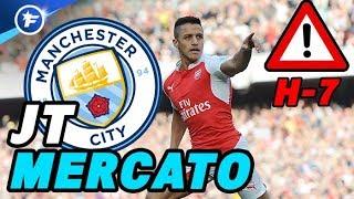 Alexis Sanchez vers Manchester City | Journal du Mercato H-7