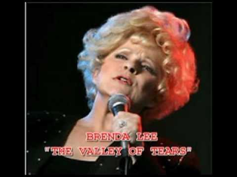 BRENDA LEE - THE VALLEY OF TEARS