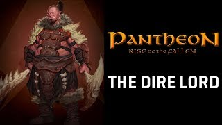 Pantheon: Rise of the Fallen Pre-Alpha 3 Dire Lord Gameplay Ft. CohhCarnage