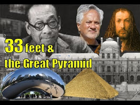 33 feet, Great Pyramid Geometry, Architecture, Art & Street Plans