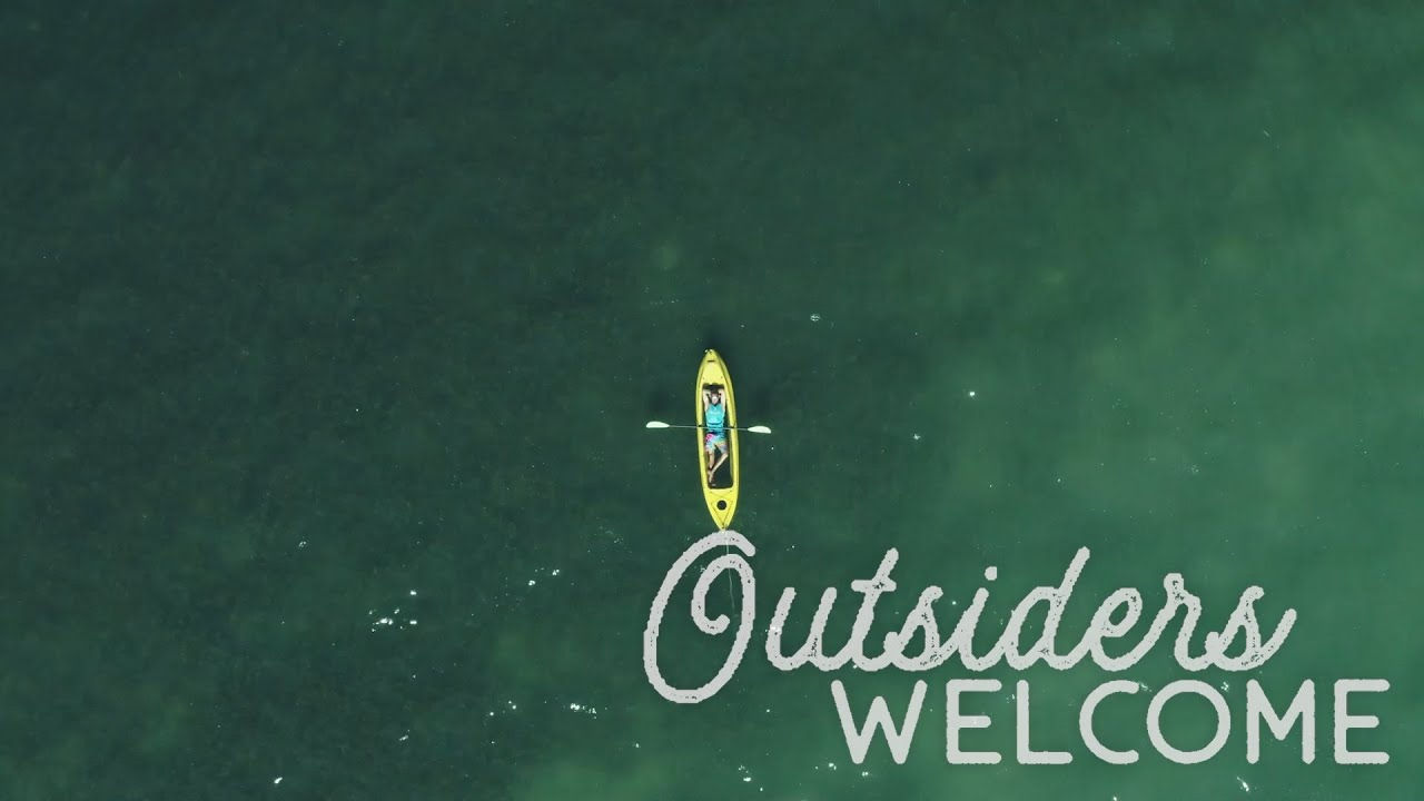 Outsiders Welcome!
