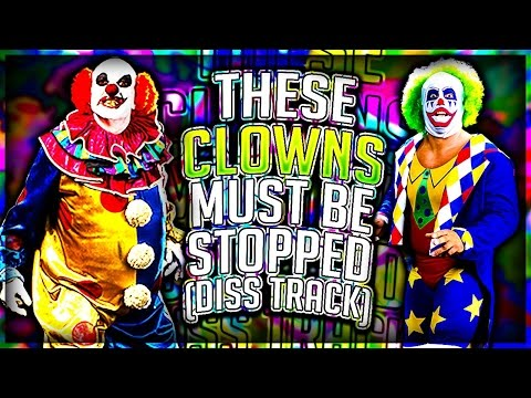 Thumbnail: These Clowns Must Be Stopped (Diss Track) KILLER CLOWNS!!!