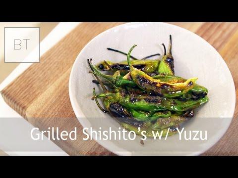 Grilled Shishito's w/ Yuzu   Byron Talbott